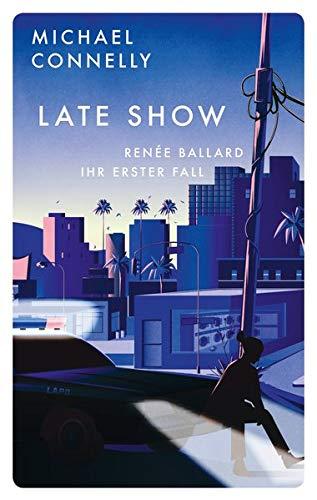 Late Show: Renée Ballard – Ihr erster Fall (Red Eye)