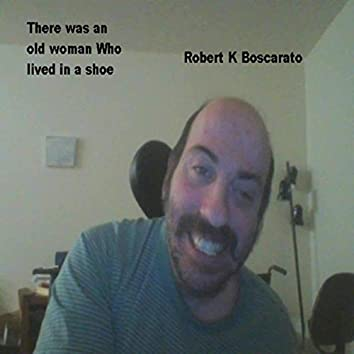 There Was an Old Woman Who Lived in a Shoe (Live)