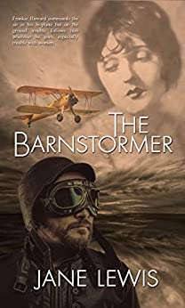 The Barnstormer by [Jane Lewis]