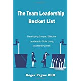 The Team Leadership Bucket List: Develop leadership skills and tactics with Quotable Quotes