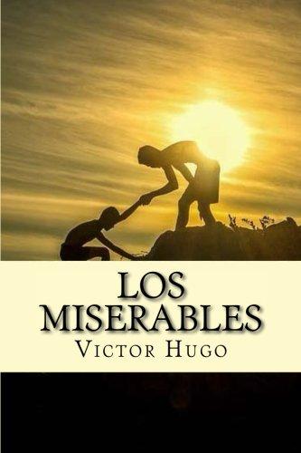 Los Miserables (Spanish) Edition (Spanish Edition)
