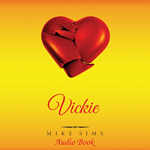 Vickie Audiobook By Mike Sims cover art