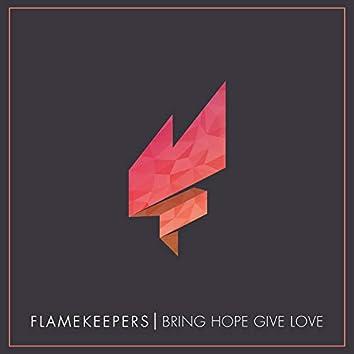 Bring Hope Give Love