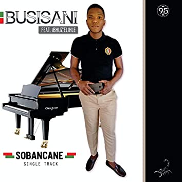 Sobancane (feat. Ibhubez'elihle)