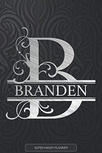 Branden: Monogram Silver Letter B The Branden Name - Branden Name Custom Gift Planner Calendar Notebook Journal