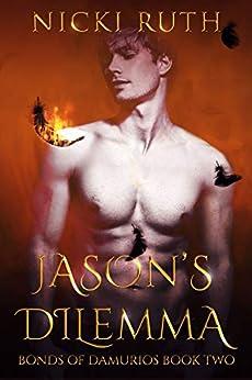 Jason's Dilemma: Vampire Fantasy (Bonds of Damurios Book 2) by [Nicki Ruth]