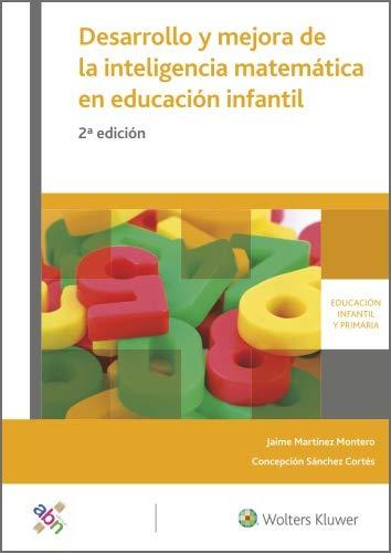 Desarrollo y mejora de la inteligencia matemática en educación infantil (2.ª Edición)