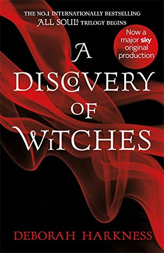 Harkness, D: Discovery of Witches: Now a major TV series (All Souls 1)