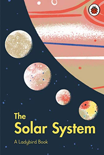 A Ladybird Book: The Solar System (English Edition)