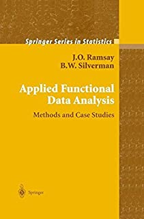Applied Functional Data Analysis: Methods and Case Studies (Springer Series in Statistics) by J.O. Ramsay B.W. Silverman(2002-06-13)