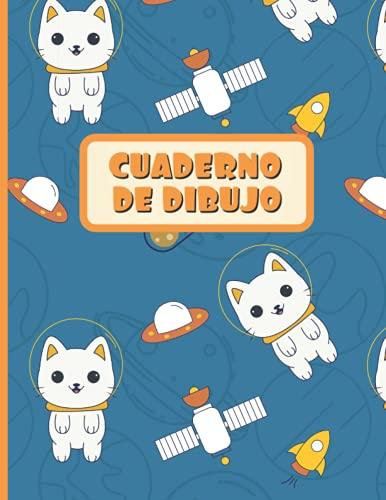 CUADERNO DE DIBUJO: Bloc de 100 paginas en blanco | Libreta infantil para dibujar | Regalo creativo para niños amantes de los animales | Lindo diseño de gatitos en el espacio.