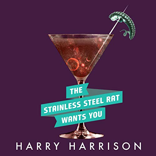 The Stainless Steel Rat Wants You     Stainless Steel Rat, Book 4              By:                                                                                                                                 Harry Harrison                               Narrated by:                                                                                                                                 Phil Gigante                      Length: 5 hrs and 17 mins     54 ratings     Overall 4.6