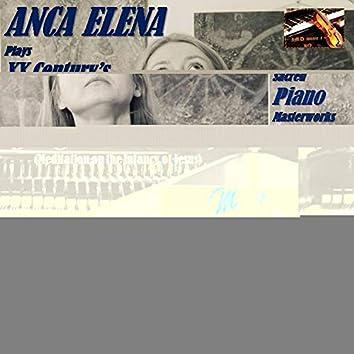 Anca Elena plays XX Century's sacred piano masterworks: Vingt Regards sur l'Enfant-Jésus
