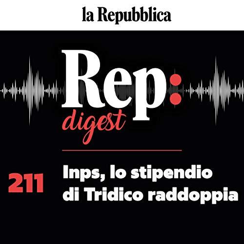 Inps, lo stipendio di tridico raddoppia Audiobook By Valentina Conte, Giovanna Vitale, Roberto Perotti, Stefano Folli, Sergio Rizzo cover art