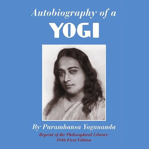 Autobiography of a Yogi audiobook cover art