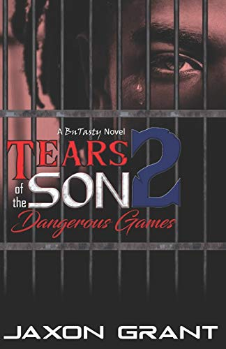 Tears of the Son 2: Dangerous Games