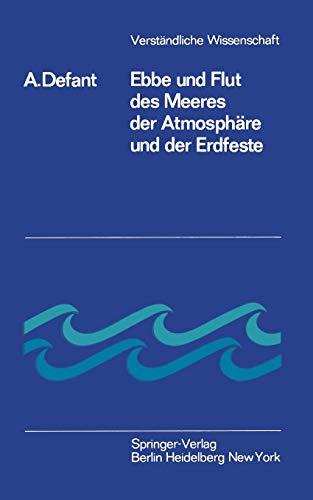 Verständliche Wissenschaft: Ebbe und Flut des Meeres, der Atmosphäre und der Erdfeste