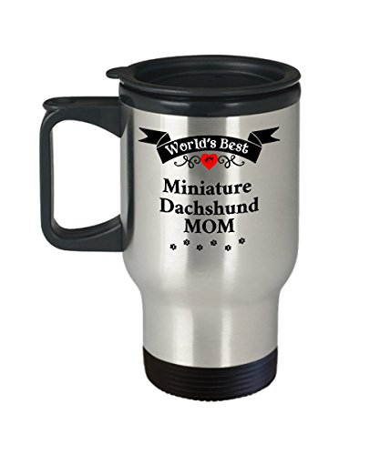 World's Best Miniature Dachshund Mom Mini Dog Cup Unique Travel Coffee Mug With Lid Gift for Women