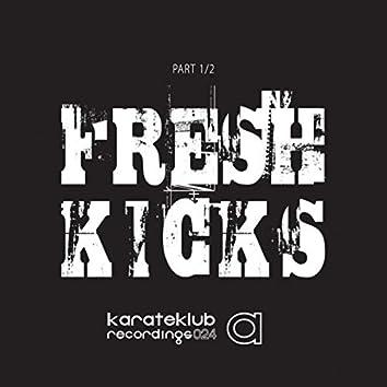 Fresh Kicks, Pt. 1/2