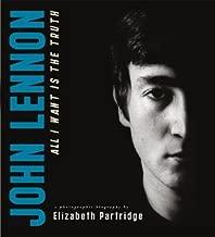 [(John Lennon: All I Want Is the Truth )] [Author: Elizabeth Partridge] [Oct-2005]