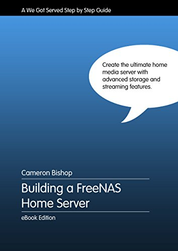 Building a FreeNAS Home Server (English Edition)