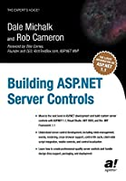 Building ASP.NET Server Controls (Expert's Voice)