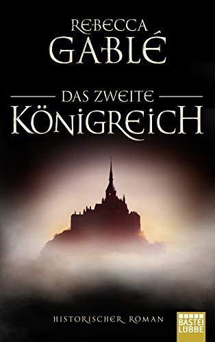 Das zweite Königreich: Historischer Roman (Helmsby-Reihe 1)