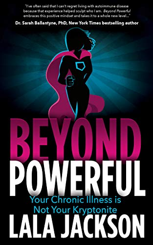 buy  Beyond Powerful: Your Chronic Illness is Not Your ... Books