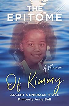 Book cover image for The Epitome of Kimmy: Accept & Embrace It All