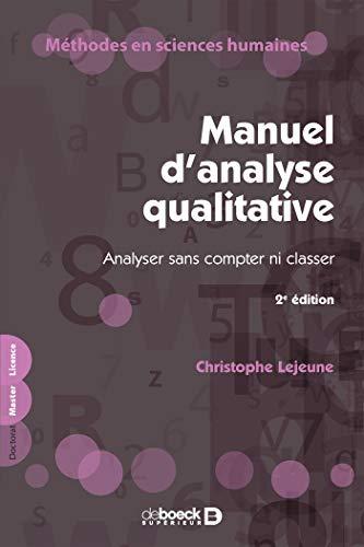 Manuel d'analyse qualitative - Analyser sans compter ni classer