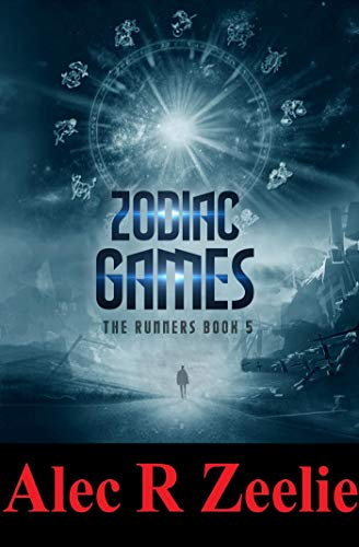 Zodiac Games (The Runners series - Book 5) (English Edition)