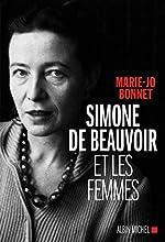 Simone de Beauvoir et les femmes de Marie-Jo Bonnet