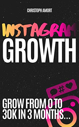 Instagram Marketing: Increase your REACH, get ENGAGEMENT and build a COMMUNITY FAST. For Influencers and Businesses. (English Edition)