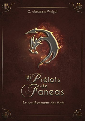 Les prélats de Faneas, Tome 2 : Le soulèvement des fiefs