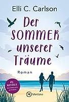 Der Sommer unserer Träume (Liebe am Meer 1)