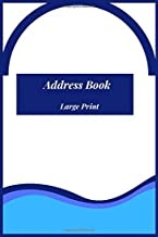 Address Book Large Print: With Birthdays and anniversaries .Alphabetical Index A-Z Nice cover. With Tabs Friends & Family birthdays & addresses & ... For Seniors & Mom & women & men (Volume 14C )