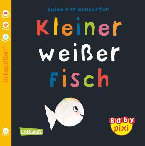 Baby Pixi, Band 11: Kleiner weißer Fisch
