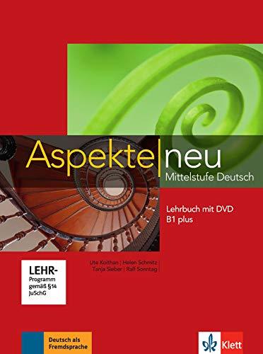Aspekte Neu B1plus Lehrbuch mit DVD [Lingua tedesca]: Mittelstufe Deutsch. Lehrbuch mit DVD: Vol. 1