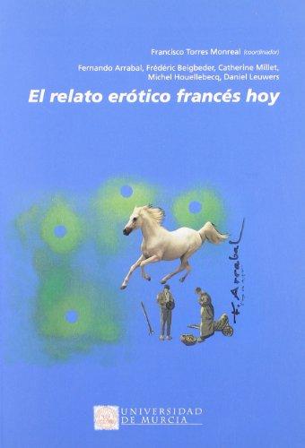 Relato Erotico Frances Hoy, El