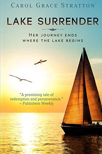 Book: Lake Surrender by Carol Grace Stratton