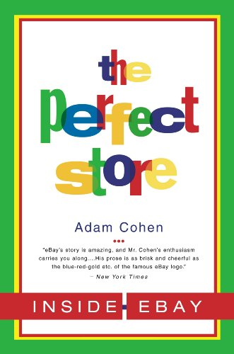 The Perfect Store: Inside eBay (English Edition) eBook: Cohen ...