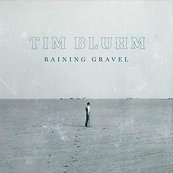 Raining Gravel