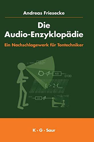 Die Audio-Enzyklopädie: Ein Nachschlagewerk für Tontechniker