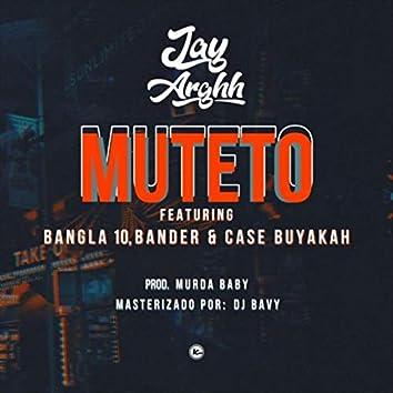 Muteto (feat. Bander, Bangla 10 & Case Buyakah)
