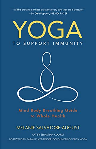 Yoga to Support Immunity: Mind, Body, Breathing Guide to Whole Health (English Edition)