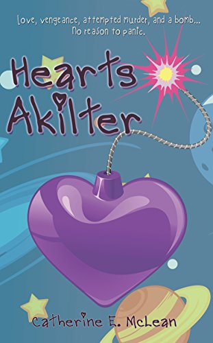Book: Hearts Akilter by Catherine E. McLean