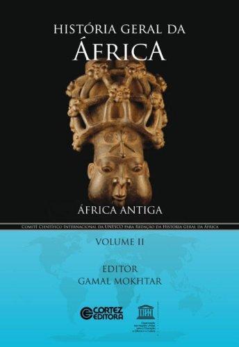 História geral da África - Volume 2: África antiga