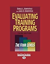 Evaluating Training Programs: The Four Levels by Donald L. Kirkpatrick (2012-12-28)