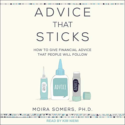 Advice That Sticks Audiobook By Moira Somers cover art
