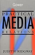 Practical Media Relations